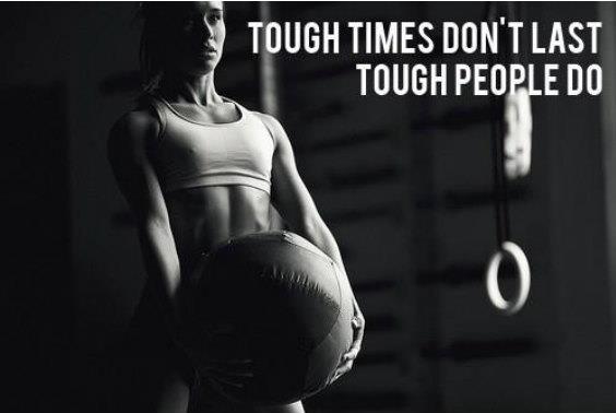 Tough times don't last. Tough peopledo.